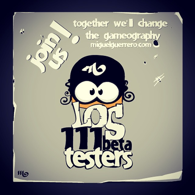 join #los111 the #betatester team. Test my #apple #game #apps before #appstore . Together we'll change the gameography !!! ;D at miguelguerrero.com